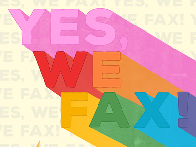 Yes, We Fax!