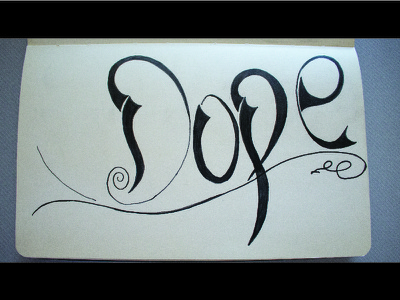 Dope Typography - Part 1 sketch illustration typography type text dope