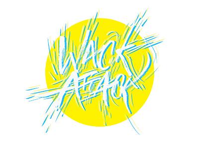 Wack Attack typography calligraphy photoshop pentel brushpen lettering
