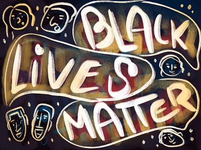 Black Lives Matter - In Progress Sketch chalk type no justice no peace texture work in progress racial equality black lives matter illustration brush lettering