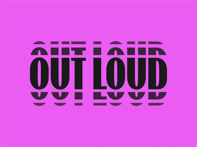 OUT LOUD brand lettering typography geometric logotype lockup branding type logo
