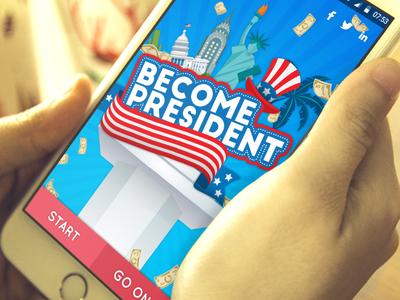 Become President - game design  first shot app game design design