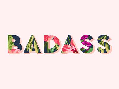 Badass Type type flowers pink pattern hawaiian letters 3d badass