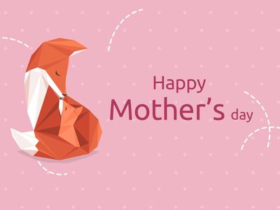 Happy Mother's Day parenting illustration art design illustrations baby fox mother mom fox illustration fox origami mothers day mothersday illustration