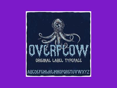 Overflow Typeface typeface overflow