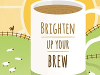 """Brighten up your brew"" illustration"
