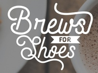 Brews For Shoes