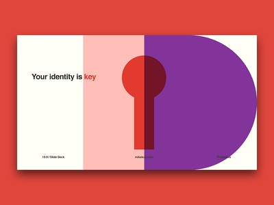 Your identity is key. art illustration graphic design poster design geometric web design slide deck