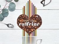 Enjoy your Caffeine