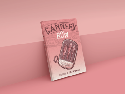 Cannery Row Book Cover Concept design book cover design illustration typography john steinbeck gradient can anchovy tuna fish pink classics book cover