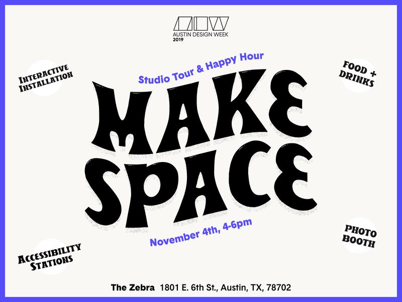 Make Space at The Zebra for Austin Design Week