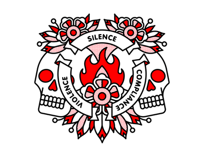 Silence. Compliance. Violence. compliance activism violence racism silence skull flower mono line monoline pop art tattoo typography illustration halftone