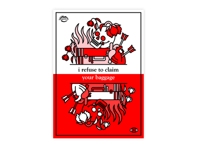 I Refuse to Claim Your Baggage collaboration heartbreak hurt sad baggage arrows heart skull mono line typography tattoo monoline pop art illustration halftone
