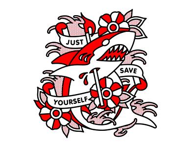 Just Save Yourself. emo water nautical senses fail shark flower typography mono line tattoo monoline pop art illustration halftone