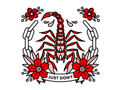 Just Don't. chains scorpion flower typography mono line tattoo monoline pop art illustration halftone