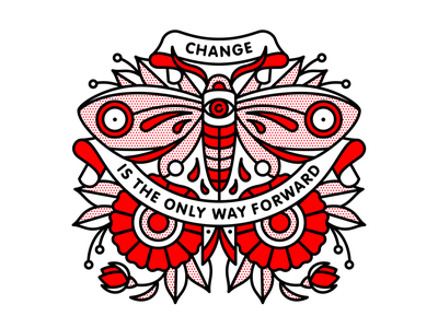 Change Is The Only Way Forward red halftone change moth butterfly flower typography mono line tattoo monoline pop art illustration halftone