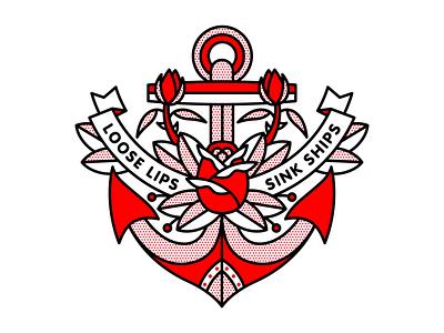 Loose Lips Sink Ships. propaganda nautical ship sink rose anchor typography mono line monoline illustration halftone