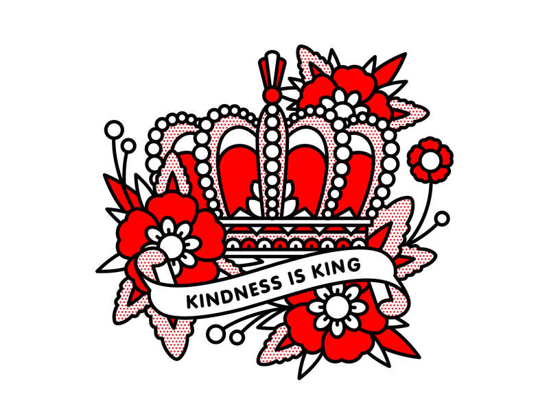 Kindness is King. king royal flowers crown kindness mono line tattoo pop art illustration halftone