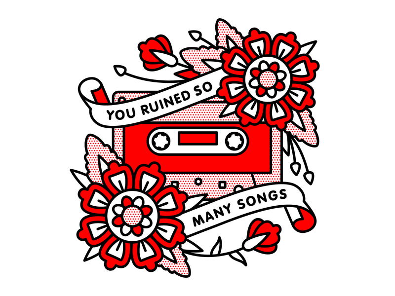 You Ruined So Many Songs tape cassette senses fail emo typography tattoo monoline pop art illustration halftone