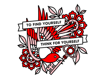 To Find Yourself Think For Yourself. think yourself flower pigeon mono line flowers key bird socrates typography tattoo pop art monoline illustration halftone