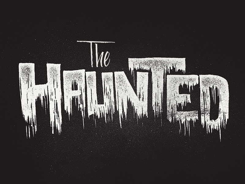 The Haunted horror haunted type hand lettering
