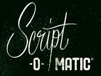 Script–O–Matic®