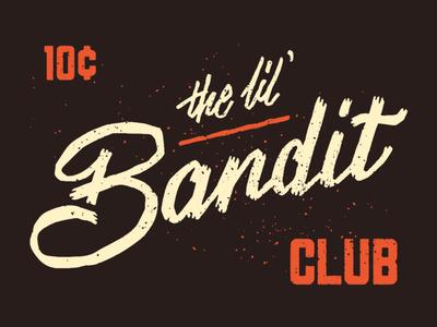 The Lil' Bandit Club
