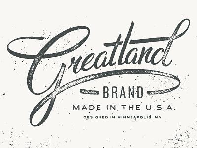 Greatland Brand script lettering type textures grit greatland hand lettering logotype logo