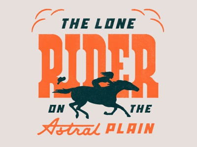 The Lone Rider on the Astral Plain