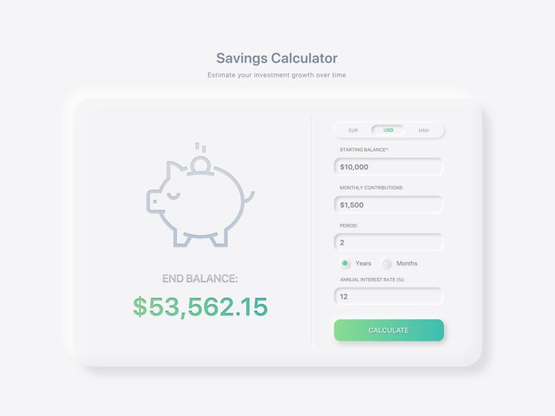 Savings Calculator Concept 💸 web design dailyui daily 100 challenge ui ux design ui design soft ui calculator ui calculator neumorphism neumorphic website web