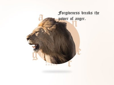Forgiveness Breaks The Power of Anger old english break anger church forgive forgiveness lion design social instagram social post