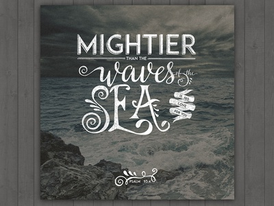 Mightier than the Waves.