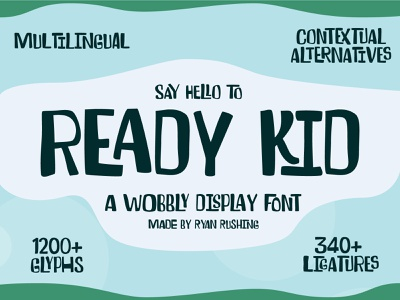 Ready Kid - A Wobbly, Contextual Display Font sign painting wonky ligatures contextual alternatives display font font design type design hand-lettering typography logo lettering