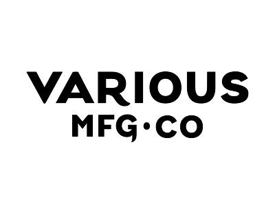Various Mfg Co typography lettering custom type wordmark logo