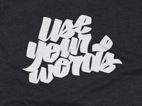 T-shirt - Use your words