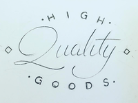 High Quality Goods (sketch)