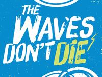 Waves Dont Die