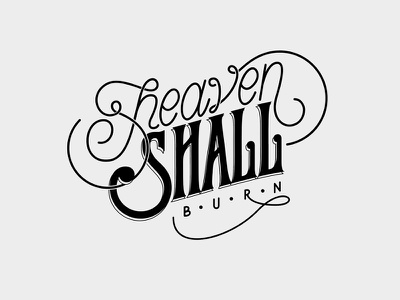 Heaven Shall Burn typography design letter letters type practice lettering