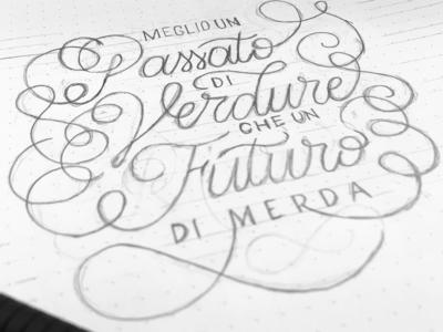 Vegan quote (ITA) monolinear monoline pencil letter type handwritten typography letters calligraphy practice lettering