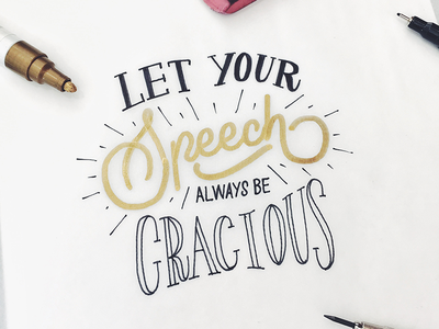 Let Your Speech Always be Gracious