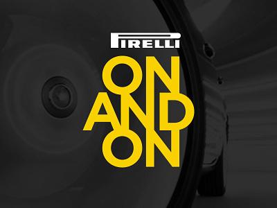 Pirelli On and On - Logo cars automotive wordmark logotype brand identity logo tires design