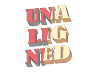 Unaligned