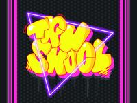 Tru Skool Part 2