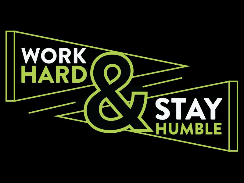 Pennant Print anpersand inspiration motivation sports stayhumble workhard green monochrome pennant