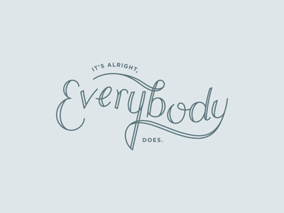 Everybody Does