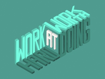 Work Hard At Work Worth Doing leslie knope parks and rec isometric type lettering custom type typography