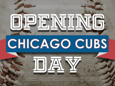 Opening Day Cubs