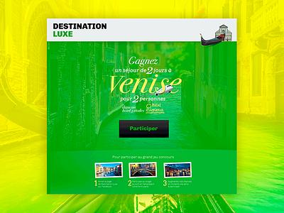 Destination Luxe Social Media Contest italy venise landing page photo contest contest social media