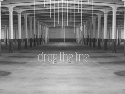 Drop The Line