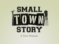 Small Town Story: Revised